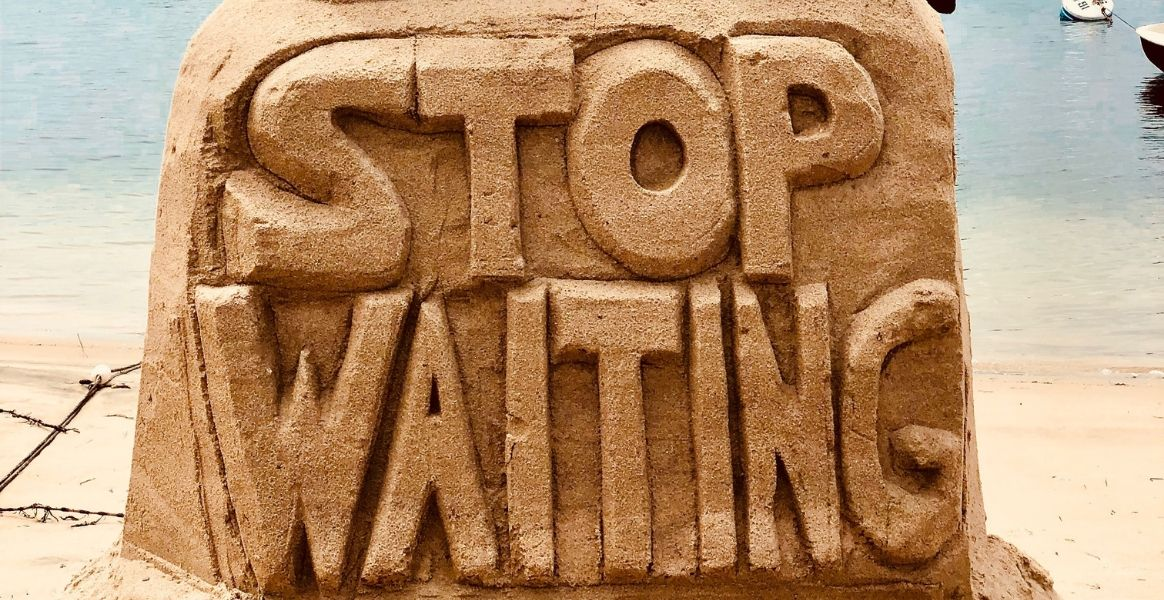 stop-waiting-sand